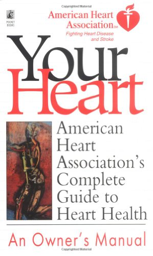 9780671530815: American Heart Association's Complete Guide to Heart Health (Better Health for 2003)