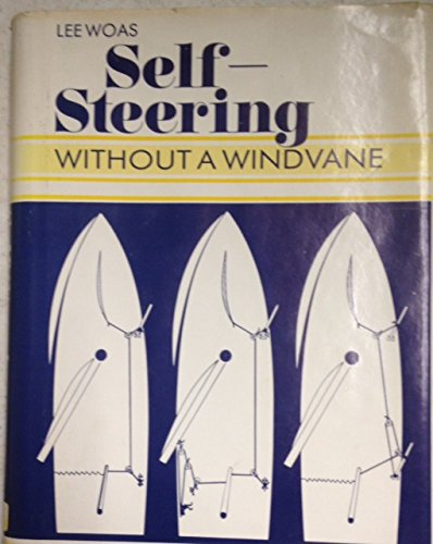 Self-Steering Without a Windvane: How to Make: Woas, Lee