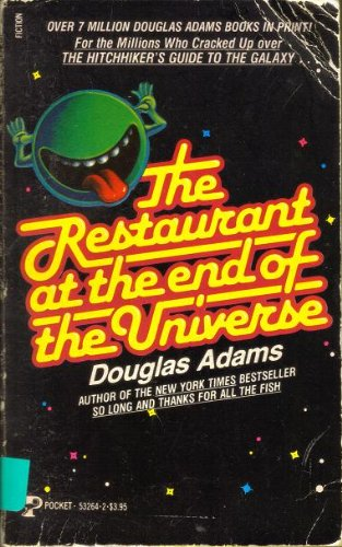 The Restaurant at the End of the: Douglas Adams