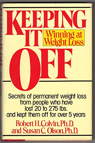 9780671532949: Keeping It Off: Winning at Weight Loss