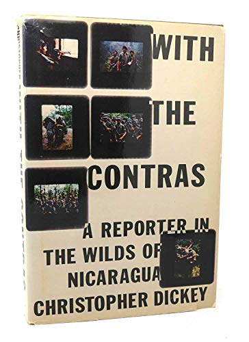 9780671532987: With the Contras: A Reporter in the Wilds of Nicaragua