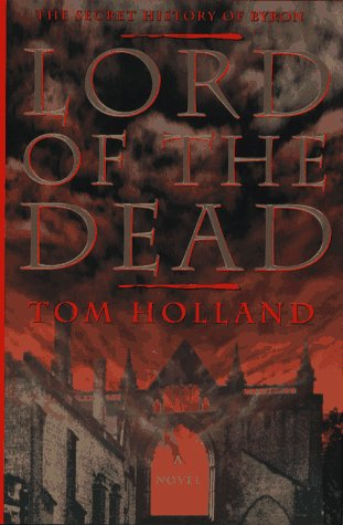 9780671534257: Lord of the Dead: The Secret History of Byron