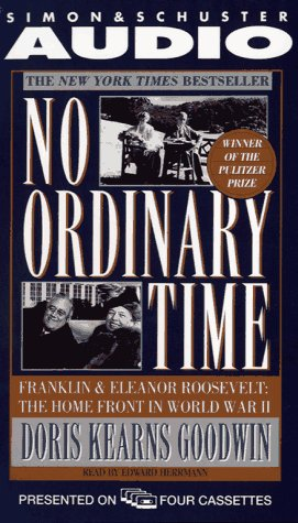 9780671534516: No Ordinary Time: Franklin and Eleanor Roosevelt, The Home Front in World War II