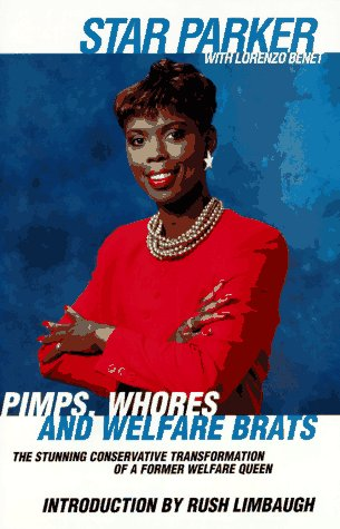 9780671534653: Pimps Whores and Welfare Brats: From Welfare Cheat to Conservative Messenger
