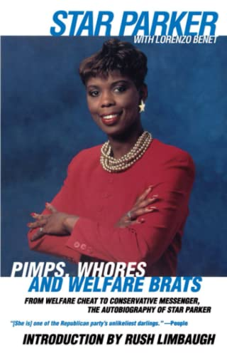 9780671534660: Pimps, Whores and Welfare Brats: From Welfare Cheat to Conservative Messenger