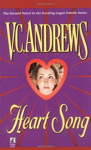 Heart Song (Logan Family): V.C. Andrews