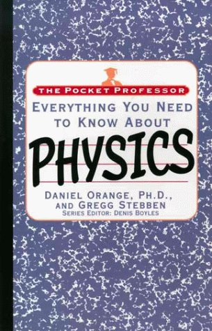 9780671534905: The Pocket Professor: Everything You Need to Know About Physics