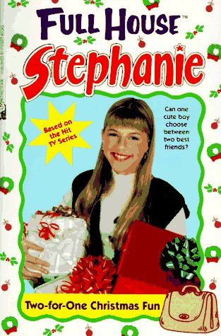9780671535469: Two-For-One Christmas Fun (Full House : Stephanie)