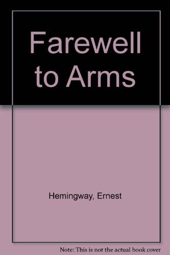 9780671535544: Farewell to Arms
