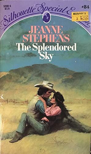 9780671535841: The Splendored Sky (Silhouette Special Edition, #84)