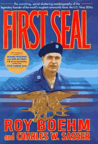 FIRST SEAL: Boehm, Roy with Charles W. Sasser