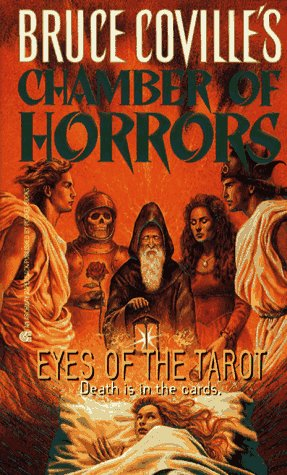EYES OF THE TAROT BRUCE COVILLES CHAMBER OF HORRORS 3: Coville, Bruce