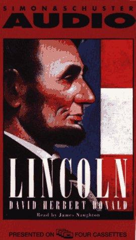 Lincoln: David Herbert Donald,