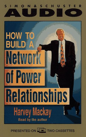 9780671536831: How to Build a Network of Power Relationships