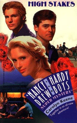 High Stakes (Nancy Drew & Hardy Boys Super Mysteries #29): Keene, Carolyn