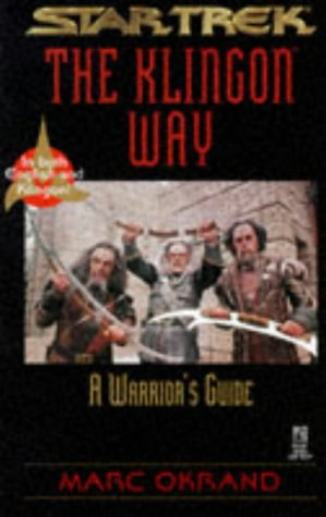 9780671537555: The Klingon Way: A Warrior's Guide (Star Trek: The Klingon Book of Virtues)