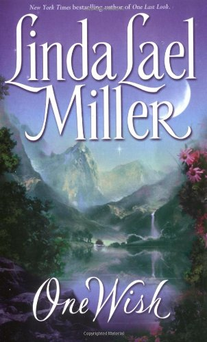 One Wish: Miller, Linda Lael