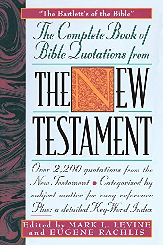 9780671537975: The COMPLETE BOOK OF BIBLE QUOTATIONS FROM THE NEW TESTAMENT