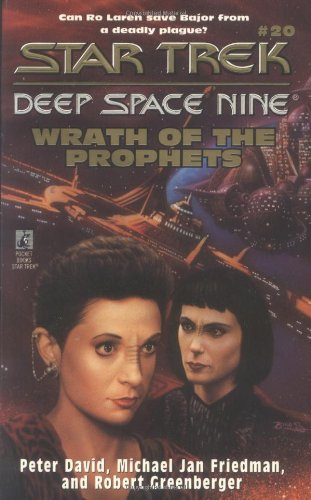 Wrath of the Prophets (Star Trek Deep Space Nine #20)
