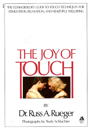 The Joy of Touch: Russ A. Rueger