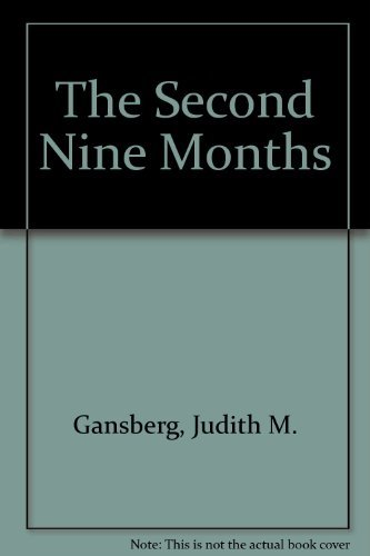 The Second Nine Months