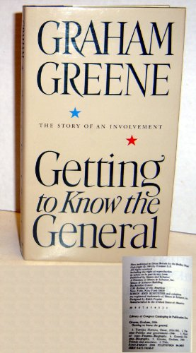 9780671541606: Getting to Know the General : the Story of an Involvement / Graham Greene