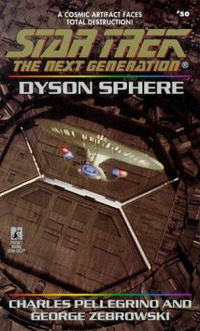 Dyson Sphere (Star Trek Ser.: The Next Generation 50): Zebrowski, George; Pellegrino, Charles R.