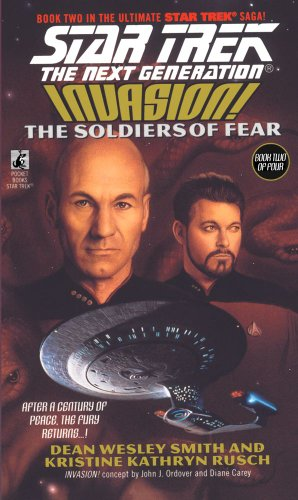 The Soldiers of Fear (Star Trek The Next Generation #41 : Invasion Book Two of Four)