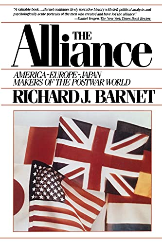 9780671541842: The Alliance: America-Europe-Japan Makers of the postwar world