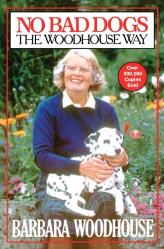 9780671541859: No Bad Dogs: The Woodhouse Way