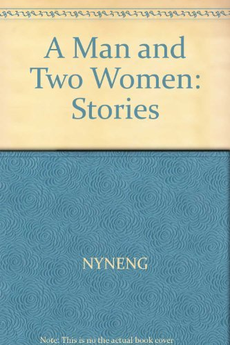 9780671541903: A man and two women: Stories (A Touchstone book)