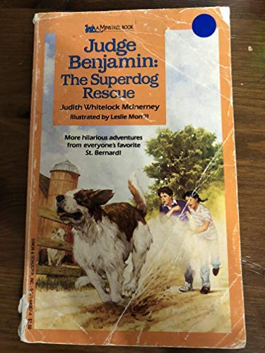 Judge Benjamin: The Superdog Rescue: Judith Whitelock McInerney;