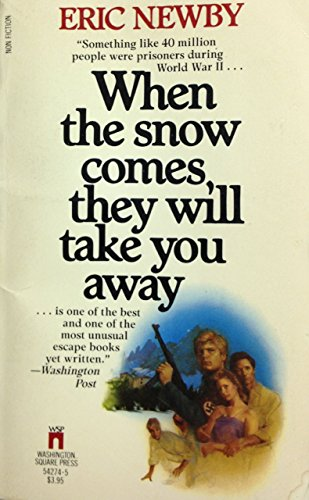 9780671542740: When the Snow Comes, They Will Take You Away