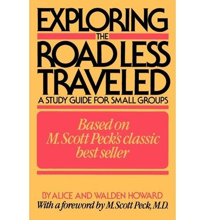 9780671542924: Exploring The Road Less Traveled - Study Guide For Small Groups, Workbook For Individuals, Step-by-step Guide For Group Leaders