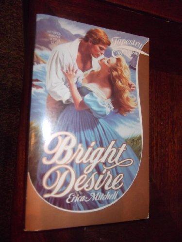 9780671543952: Bright Desire (Tapestry Romance)