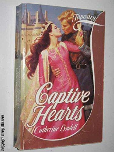 Captive Hearts: Lyndell, Catherine