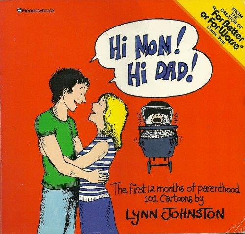 Hi Mom Hi Dad: Johnston, Lynn