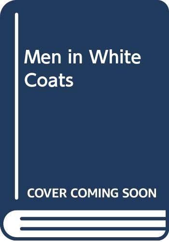 9780671545611: Men in White Coats: Cartoons for the Sick of Mind (And Body)