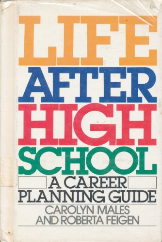 9780671546649: Life After High School: A Career Planning Guide