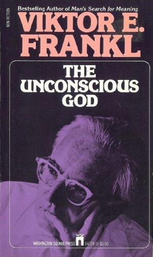 9780671547288: The Unconscious God