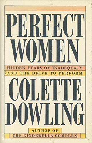 Perfect Women: Colette Dowling