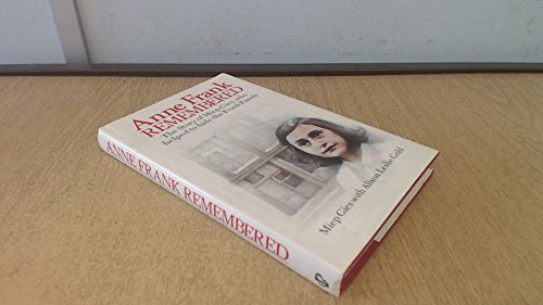 9780671547714: Anne Frank Remembered: The Story of the Woman Who Helped to Hide the Frank Family