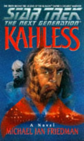 Star Trek: The Next Generation ; Kahless: Friedman, Michael Jan