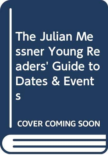 The Julian Messner Young Readers' Guide to Dates & Events (9780671550349) by David Herman