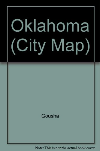 Oklahoma (City Map) (0671551124) by Gousha