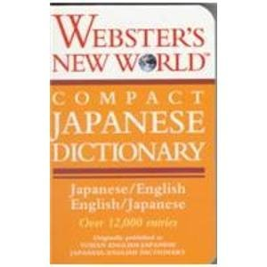 Webster's New World Compact Japanese Dictionary: Japanese: Kaneda, Fujihiko (editor);