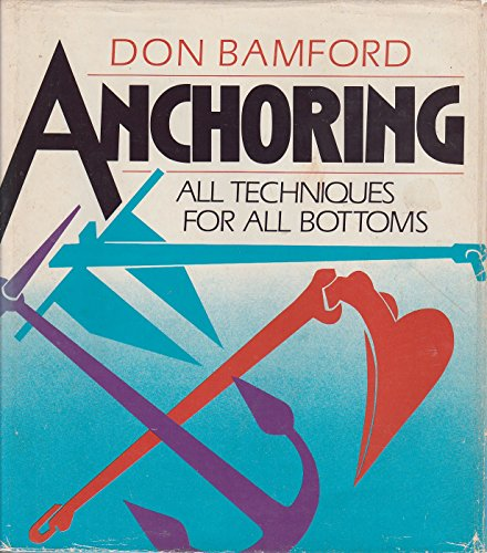 Anchoring: All Techniques for All Bottoms: Bamford, Don