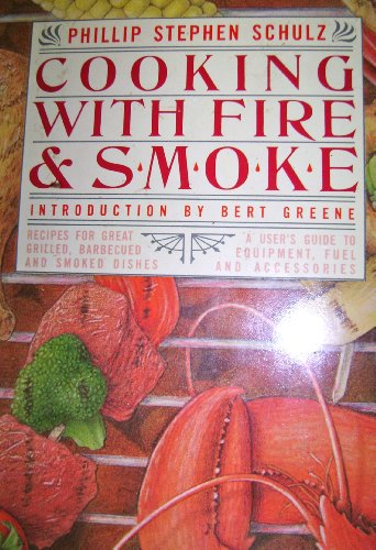 Cooking With Fire and Smoke