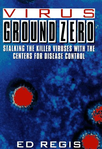 9780671553616: Virus Ground Zero: Stalking the Killer Viruses with the Centers for Disease Control