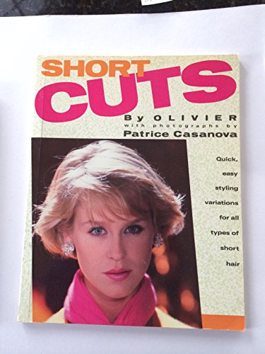 9780671553753: Short Cuts/Quick, Easy Styling Variations for All Types of Short Hair